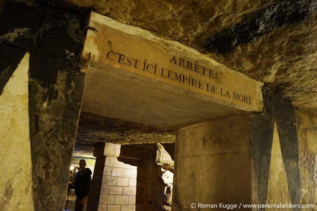 Arrete c'est ici que commence l'empire de la mort Katakomben Paris