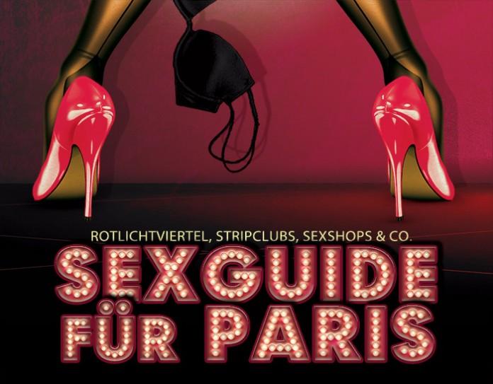 Sexguide Paris Erotik Tipps