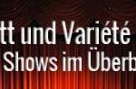 Kabarett und Variété in Paris Alle Shows im Überblick