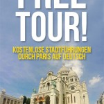 Kostenlose Stadtführung Paris auf Deutsch Free Tour