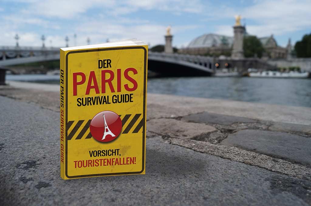 Paris Survival Guide Touristenfallen