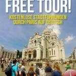 Kostenlose Stadtführungen durch Paris auf Deutsch Free Tour