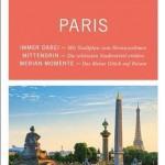 Merian Momente Paris Reisefuehrer Empfehlung