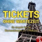 Tickets ohne Wartezeiten für den Eiffelturm