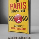 Touristenfallen Paris Survival Guide