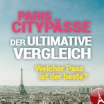 Paris City Pass Cards Vergleich